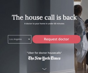 An Uber for Doctor House Calls