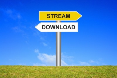 Streaming or Download