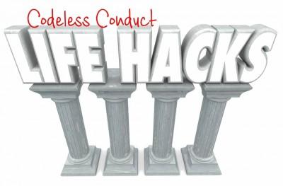 Codeless Conduct Life Hacks
