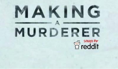 MakingaMurderertruecrimesub reddit