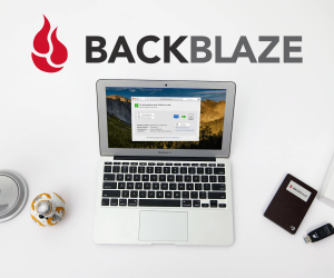 Backblaze Cloud Storage Affordably Saves Your Stuff, And Kinda Your Life