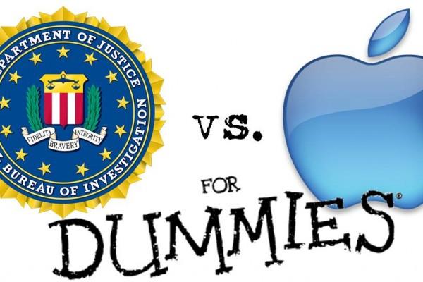 Apple vs the FBI for Dummies