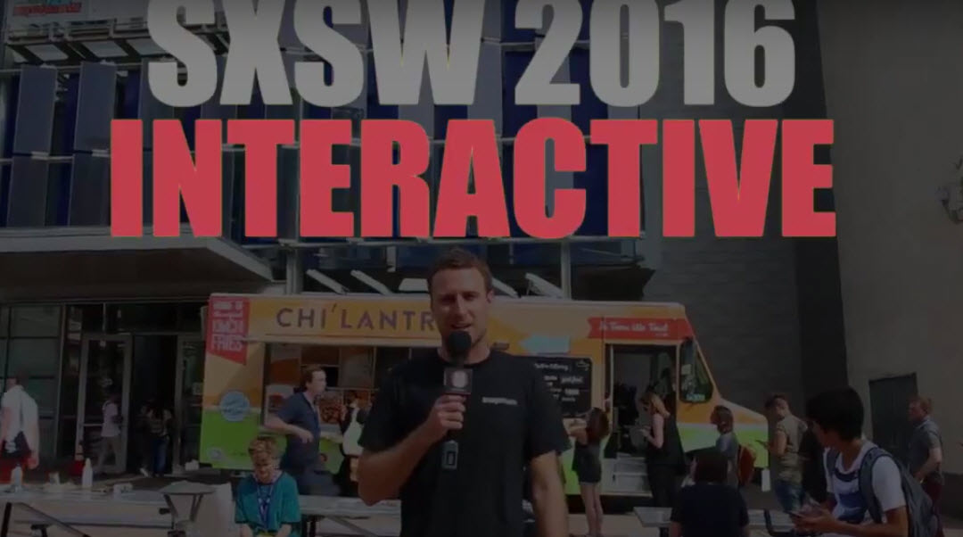 Video Highlights from the SXSW 2016 Interactive Trade Show Floor