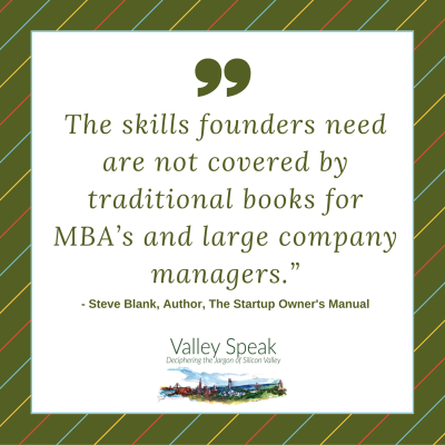 steve blank quote valley speak book