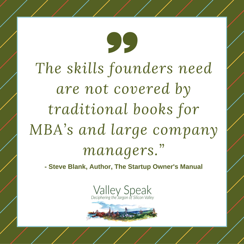 Startup Owner's Manual quote, the skills founders need are not covered by traditional books for MBAs and large company managers