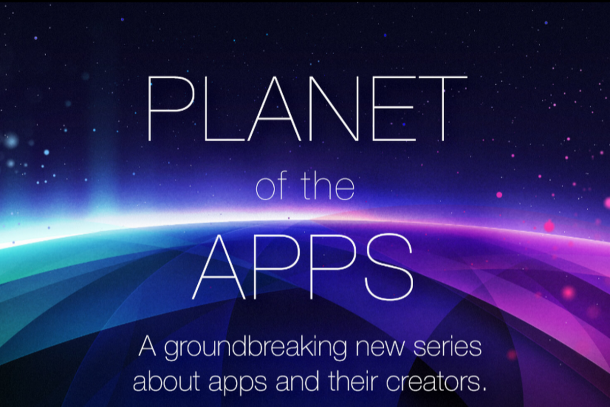 Apple's Planet of the Apps, a television series about apps and their creators