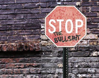 stop the bullshit sign