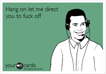 eCard meme saying Hang on let me direct you to fuck off