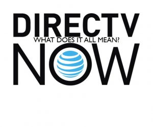 AT&T's DirecTV NOW Won't Kill Net Neutrality, But We Can Still Worry