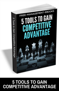 Tools to Gain Competitive Advantage