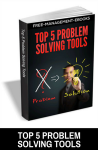 Top 5 Problem Solving Tools