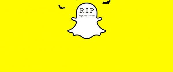 death of snapchat RIP